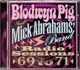 Blodwyn Pig Radio Sessions 69 To 71