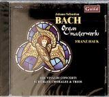 Bach Johann Sebastian Organ Masterworks