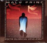 Různí interpreti Malý princ - Pocta Oldřichu Veselému
