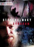 Pechlát Martin Stockholmský syndrom
