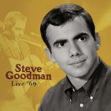 Goodman Steve-Live '69