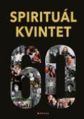Spirituál Kvintet 60 let se Spirituál kvintetem (kniha+CD)