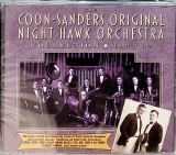 Coon-Sanders Original Night Hawk Orchestra - Coon-Sanders Collection 1921-32