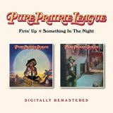 Pure Prairie League - Firin' Up / Something In The Night