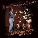 Scott Raymond -Big Band--Hemidemisemiquaver - Buried Treasures of the Raymond Scott Big Band