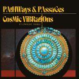 Cosmic Vibrations-Pathways & Passages -Digi-