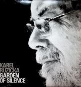 Růžička Karel-Garden of Silence