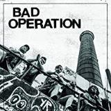 Bad Operation-Bad Operation