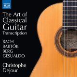 Dejour Christophe-Art Of Classical Guitar - Transcription