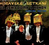 Už jsme doma Moravské setkání (Moravian Meeting)