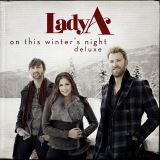 Lady A-On This Winter's Night (Deluxe)