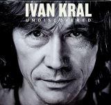 Kral Ivan-Undiscovered