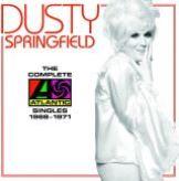 Springfield Dusty-The Complete Atlantic Singles 1968-1971 - Dusty Springfield