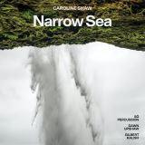 Upshaw/Kalish/So Percussion-Caroline Shaw: Narrow Sea