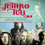 Jethro Tull A New Day Yesterday: Rare & Unreleased Tracks & Radio Sessions