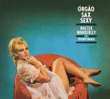 Wanderley Walter-Orgao, Sax E Sexy & O Successo E Samba