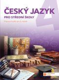 Český jazyk 4 - pracovní sešit pro SŠ