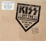 Kiss Off The Soundboard: Tokyo Dome - Tokyo, Japan 3/13/2001