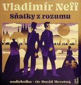 Neff Vladimír Sňatky z rozumu - 2 CDmp3 (Čte David Novotný)