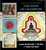 Sons Of Champlin Loosen Up Naturally / The Sons / Follow Your Heart