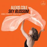 Cole Alexis-Sky Blossom - Songs From My Tour Of Duty