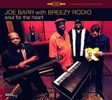 Barr Joe & Breezy Rodio-Soul For The Heart -Download-