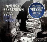Chubby Popa-Universal Breakdown Blues -Reissue-