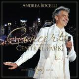 Bocelli Andrea Concerto: One Night in Central Park (10 Th Anniversary Edition)