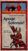 Apage Satanas!