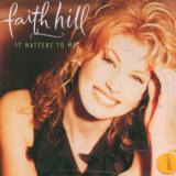 Hill Faith-It Matters To Me