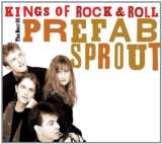 Prefab Sprout Kings Of Rock & Roll