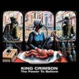 King Crimson Power To Believe