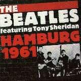 Beatles Hamburg 1961 (Edice 1993)