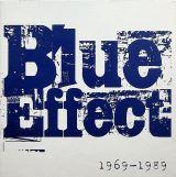 Blue Effect 1969 - 1989 Alba & singly & bonusy