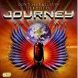 Journey Don't Stop Believin': The Best Of Journey