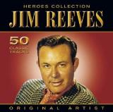 Reeves Jim - Heroes Collection