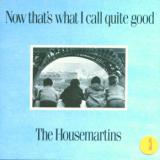 Housemartins Now Thats What I Call Quide Good