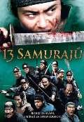 Hollywood C.E. 13 Samurajů (13 assassins)