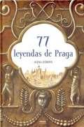 Práh 77 leyendas de Praga (španělsky)