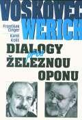 BVD Voskovec a Werich. Dialogy přes železnou oponu