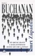 Buchanan Patrick J. Smrt Západu