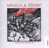Mňága a Žďorp Valmez Rock City (EP 94)
