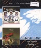 Gentle Giant Three Friends / Octopus