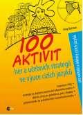 Buttner Amy 100 aktivit, her a učebních strategií ve výuce cizích jazyků