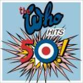 Who - Who Hits 50! (Deluxe Edition)