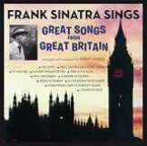Sinatra Frank Sings Great Songs From Great Britain + No One Cares