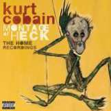 Cobain Kurt Montage Of Heck - The Home Recordings Deluxe Edition