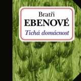 Brat�i Ebenov�-�Tich� dom�cnost CD