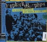 Dropkick Murphys 11 Short Stories Of Pain & Glory -Bonus Tr-