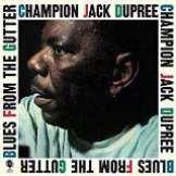 Dupree Jack -Champion- Blues From The Gutter -Bonus Tr-